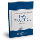 A Guide to the Basics of Law Practice